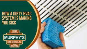 How a Dirty HVAC System is Making You Sick